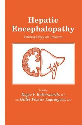 Hepatic Encephalopathy: Pathophysiology and Treatment - Experimental Biology and Medicine 22 (Paperback)