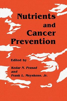 Nutrients and Cancer Prevention - Experimental Biology and Medicine 23 (Paperback)
