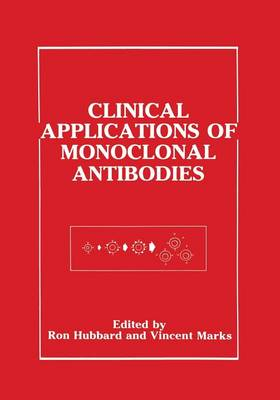 Clinical Applications of Monoclonal Antibodies (Paperback)