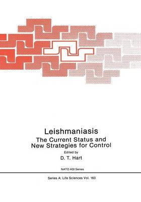 Leishmaniasis: The Current Status and New Strategies for Control: Proceedings of the NATO Advanced Study Institute, Zakynthos (Greece), 1987 - NATO Science Series A 171 (Paperback)