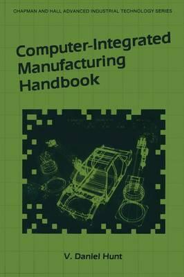 Computer-Integrated Manufacturing Handbook (Paperback)