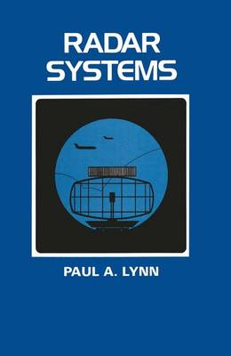 Radar Systems - Macmillian New Electronics Series (Paperback)