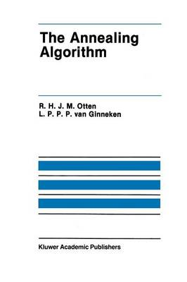The Annealing Algorithm - The Springer International Series in Engineering and Computer Science 72 (Paperback)