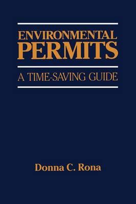 Environmental Permits: A Time-Saving Guide (Paperback)
