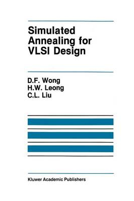 Simulated Annealing for VLSI Design - The Springer International Series in Engineering and Computer Science 42 (Paperback)