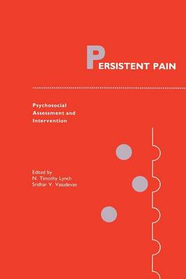 Persistent Pain: Psychosocial Assessment and Intervention - Current Management of Pain 2 (Paperback)