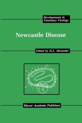 Newcastle Disease - Developments in Veterinary Virology 8 (Paperback)