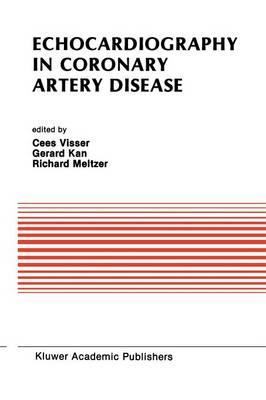 Echocardiography in Coronary Artery Disease - Developments in Cardiovascular Medicine 80 (Paperback)