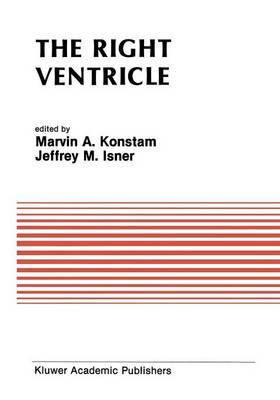 The Right Ventricle - Developments in Cardiovascular Medicine 83 (Paperback)