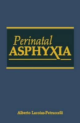 Perinatal Asphyxia (Paperback)