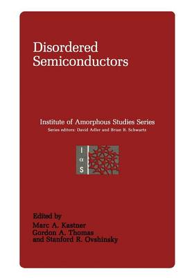Disordered Semiconductors - Institute for Amorphous Studies Series (Paperback)