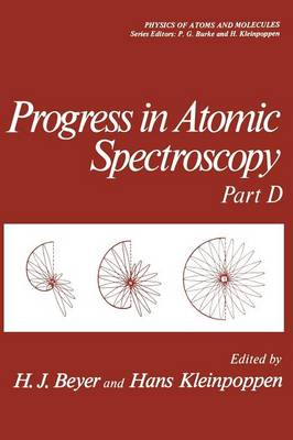 Progress in Atomic Spectroscopy: Part D - Physics of Atoms and Molecules (Paperback)