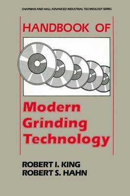 Handbook of Modern Grinding Technology - Chapman and Hall Advanced Industrial Technology Series (Paperback)