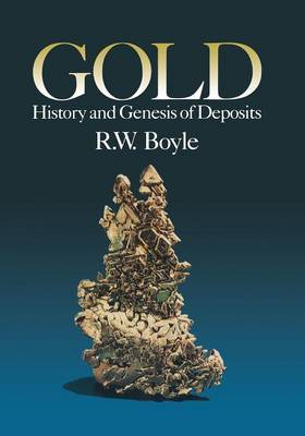 Gold: History and Genesis of Deposits (Paperback)