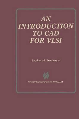 An Introduction to CAD for VLSI (Paperback)