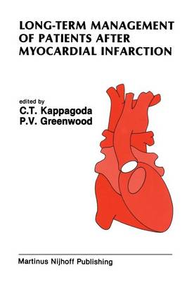 Long-Term Management of Patients After Myocardial Infarction - Developments in Cardiovascular Medicine 84 (Paperback)