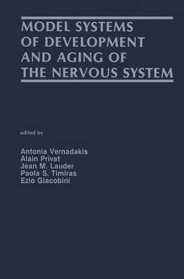 Model Systems of Development and Aging of the Nervous System (Paperback)
