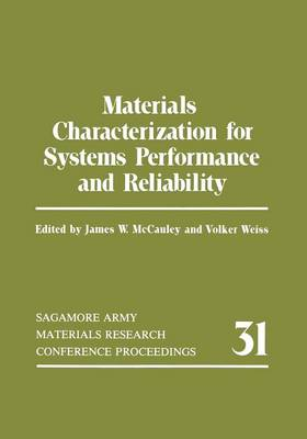Materials Characterization for Systems Performance and Reliability - Phaenomenologica 26 (Paperback)