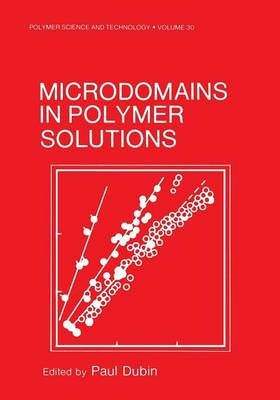 Microdomains in Polymer Solutions - New ICMI Study Series 4 (Paperback)