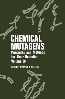 Chemical Mutagens: Principles and Methods for Their Detection (Paperback)
