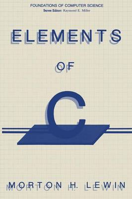 Elements of C - Foundations of Computer Science (Paperback)