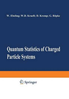 Quantum Statistics of Charged Particle Systems (Paperback)