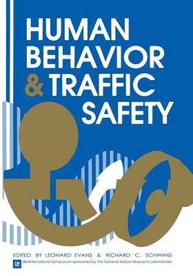 Human Behavior and Traffic Safety (Paperback)