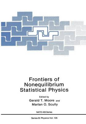 Frontiers of Nonequilibrium Statistical Physics - NATO Science Series B 135 (Paperback)