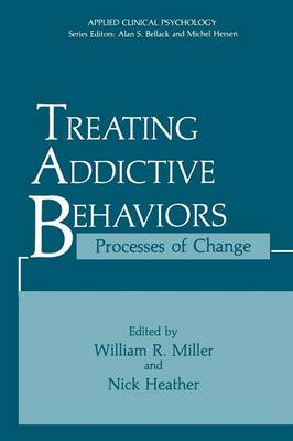 Treating Addictive Behaviors: Processes of Change - Advances in Behavioral Biology 13 (Paperback)