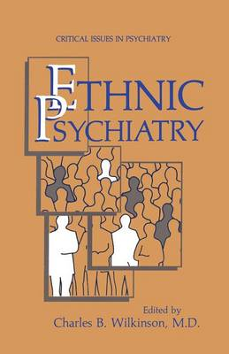Ethnic Psychiatry - Critical Issues in Psychiatry (Paperback)