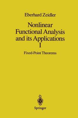 Nonlinear Functional Analysis and its Applications: I: Fixed-Point Theorems (Paperback)