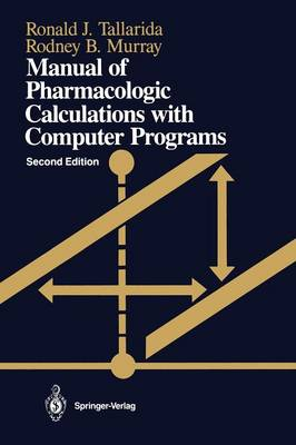 Manual of Pharmacologic Calculations: With Computer Programs (Paperback)