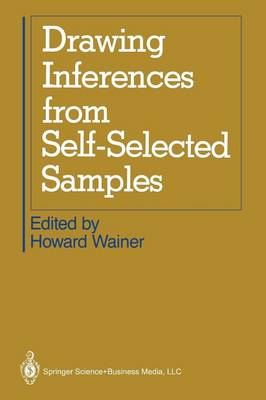 Drawing Inferences from Self-Selected Samples (Paperback)