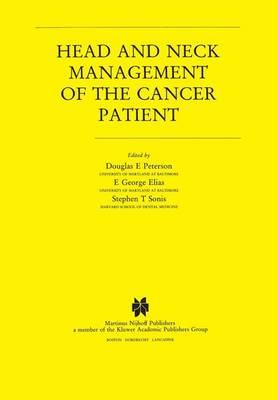 Head and Neck Management of the Cancer Patient - Developments in Oncology 36 (Paperback)