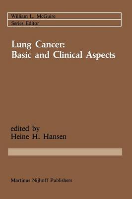 Lung Cancer: Basic and Clinical Aspects: Basic and Clinical Aspects - Cancer Treatment and Research 28 (Paperback)