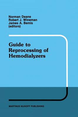 Guide to Reprocessing of Hemodialyzers - Developments in Nephrology 15 (Paperback)