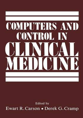 Computers and Control in Clinical Medicine (Paperback)