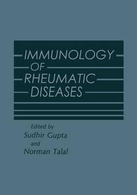 Immunology of Rheumatic Diseases (Paperback)
