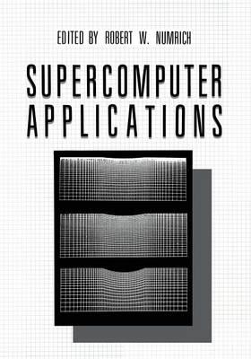 Supercomputer Applications (Paperback)