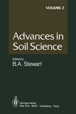 Advances in Soil Science - Advances in Soil Science 2 (Paperback)