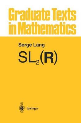 SL2(R) - Graduate Texts in Mathematics 105 (Paperback)