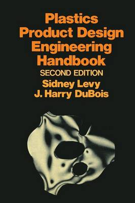 Plastics Product Design Engineering Handbook (Paperback)