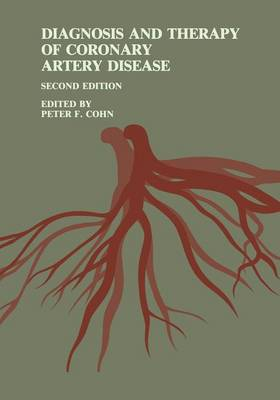 Diagnosis and Therapy of Coronary Artery Disease (Paperback)