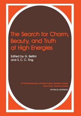 The Search for Charm, Beauty, and Truth at High Energies - Polymer Science and Technology Series 9B (Paperback)