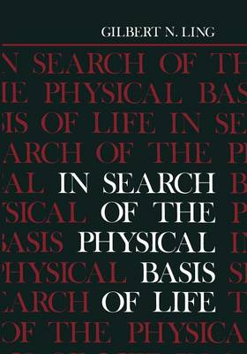 In Search of the Physical Basis of Life (Paperback)