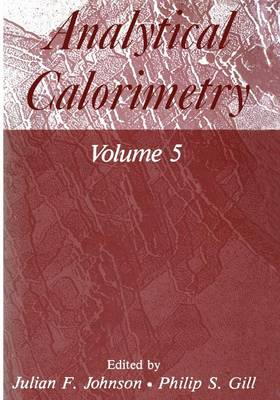 Analytical Calorimetry: Volume 5 (Paperback)