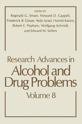 Research Advances in Alcohol and Drug Problems - Research Advances in Alcohol and Drug Problems 8 (Paperback)
