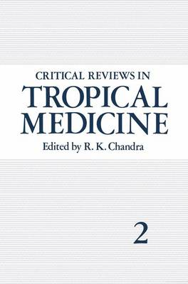 Critical Reviews in Tropical Medicine: Volume 2 (Paperback)