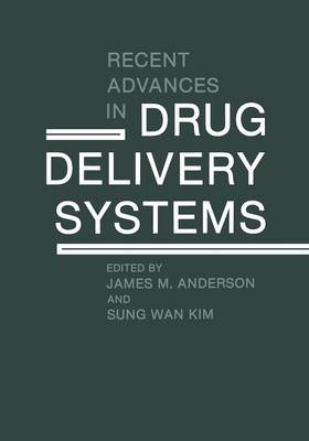 Recent Advances in Drug Delivery Systems (Paperback)