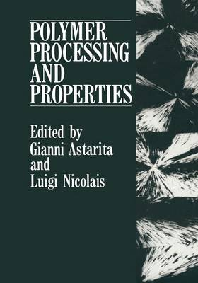 Polymer Processing and Properties (Paperback)